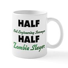 Half Civil Engineering Surveyor Half Zombie Slayer
