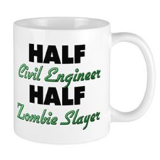 Half Civil Engineer Half Zombie Slayer Mugs