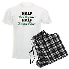 Half Civil Engineer Half Zombie Slayer Pajamas