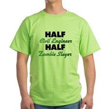 Half Civil Engineer Half Zombie Slayer T-Shirt