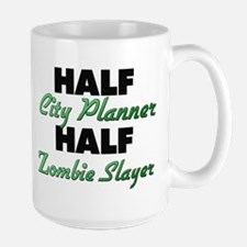 Half City Planner Half Zombie Slayer Mugs