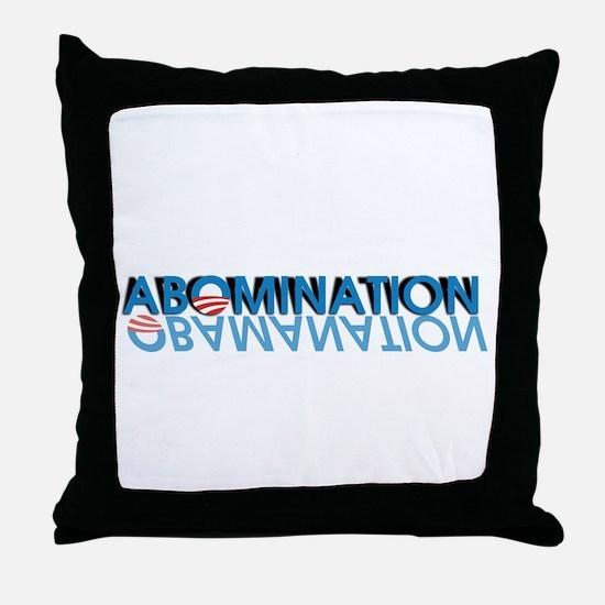 Abomination = Obamanation Throw Pillow