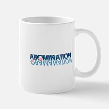 Abomination = Obamanation Mugs
