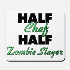 Half Chef Half Zombie Slayer Mousepad