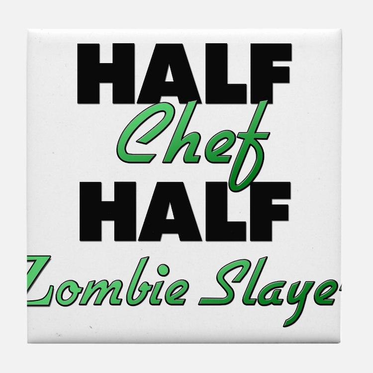Half Chef Half Zombie Slayer Tile Coaster