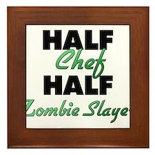 Half Chef Half Zombie Slayer Framed Tile