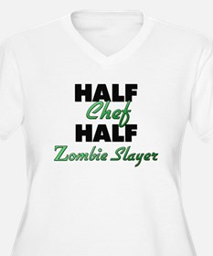 Half Chef Half Zombie Slayer Plus Size T-Shirt