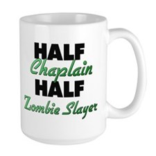 Half Chaplain Half Zombie Slayer Mugs