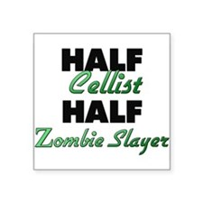 Half Cellist Half Zombie Slayer Sticker