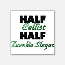 Half Cellist Half Zombie Slayer Sticker