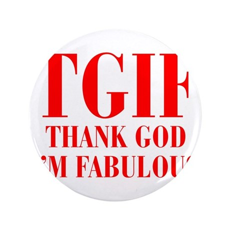 """tgif-BOD-RED 3.5"""" Button (100 pack)"""