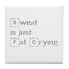 sweat-is-just-fat-crying-break-gray Tile Coaster