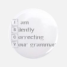 "correcting-grammar-break-gray 3.5"" Button"
