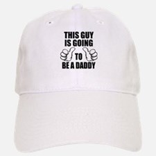 Going To Be A Daddy Baseball Baseball Cap