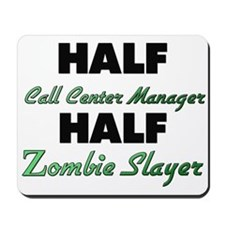 Half Call Center Manager Half Zombie Slayer Mousep