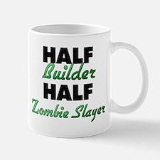 Half Builder Half Zombie Slayer Mugs