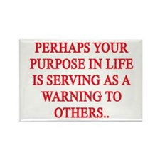 YOUR PURPOSE IN LIFE Rectangle Magnet