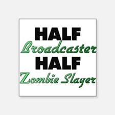Half Broadcaster Half Zombie Slayer Sticker