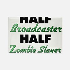 Half Broadcaster Half Zombie Slayer Magnets
