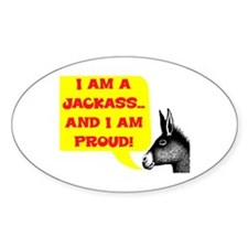 JACKASS AND PROUD Decal
