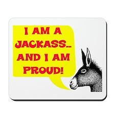 JACKASS AND PROUD Mousepad