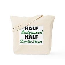 Half Bodyguard Half Zombie Slayer Tote Bag