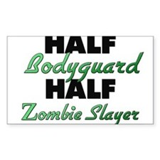 Half Bodyguard Half Zombie Slayer Decal