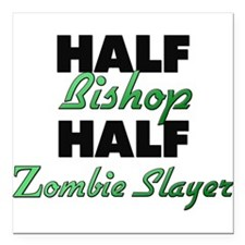 Half Bishop Half Zombie Slayer Square Car Magnet 3
