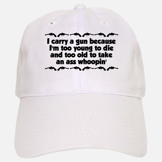 Too Old For An Ass Whoopin' Baseball Baseball Cap