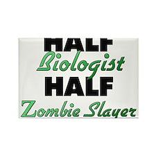 Half Biologist Half Zombie Slayer Magnets