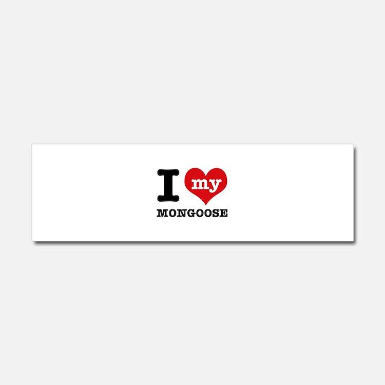 I love my MONGOOSE Car Magnet 10 x 3