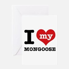 I love my MONGOOSE Greeting Card