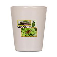 Change Is Good Shot Glass