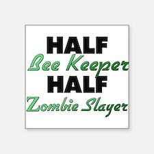 Half Bee Keeper Half Zombie Slayer Sticker