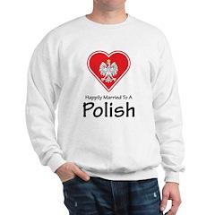 Happily Married Polish Sweatshirt