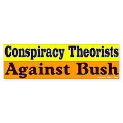 Conspiracy Theorists Bumper Bumper Sticker