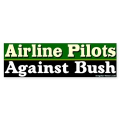 Pilots Against Bush Bumper Bumper Sticker