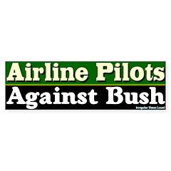 Pilots Against Bush Bumper Bumper Sticker