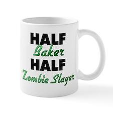 Half Baker Half Zombie Slayer Mugs