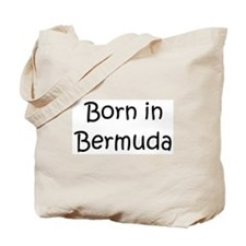 Born in Bermuda Tote Bag