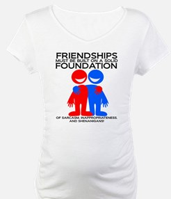 Funny Foundation For Friendship Shirt