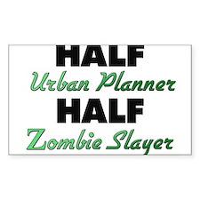 Half Urban Planner Half Zombie Slayer Decal