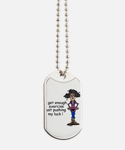Exercise Humor Dog Tags