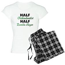 Half Orthodontist Half Zombie Slayer Pajamas