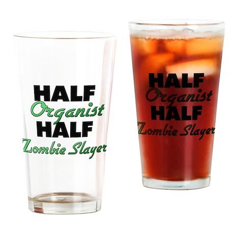 Half Organist Half Zombie Slayer Drinking Glass
