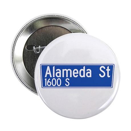 "Alameda St., Los Angeles - USA 2.25"" Button (10 p"