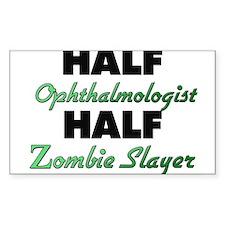 Half Ophthalmologist Half Zombie Slayer Decal