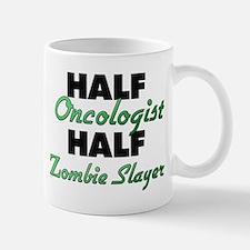Half Oncologist Half Zombie Slayer Mugs