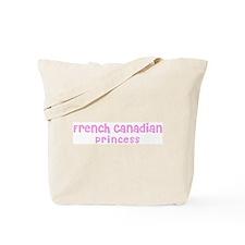 French Canadian Princess Tote Bag