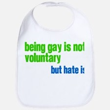 Hate is Voluntary Bib